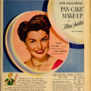Film inspired fashion-Esther Williams advertises Max Factor makeup