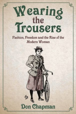 Wearing the Trousers by Don Chapman.
